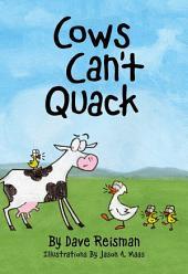 Cows Can't Quack