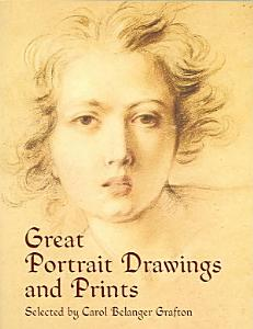 Great Portrait Drawings and Prints PDF