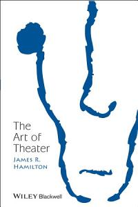 The Art of Theater PDF