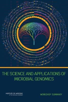 The Science and Applications of Microbial Genomics