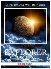 Explorer: Viaggio nel Mistero