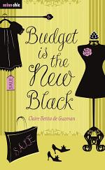 Budget is the New Black
