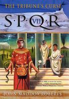 SPQR VII  The Tribune s Curse PDF
