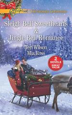 Sleigh Bell Sweethearts and Jingle Bell Romance