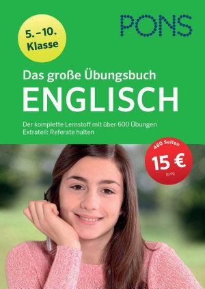PONS Das Gro  e   bungsbuch Englisch 5  10  Klasse PDF