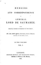 Memoirs and Correspondence of Admiral Lord De Saumarez: From Original Papers in Possession of the Family, Volume 1
