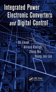 Integrated Power Electronic Converters and Digital Control PDF