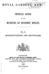 Official Guide to the Museums of Economic Botany: No. 1-3. ...