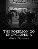 The Pokemon Go Encyclopedia Book