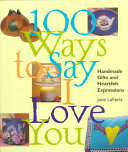 100 Ways to Say I Love You PDF