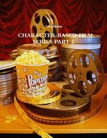 Character Based Film Series Part 2 PDF