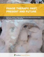 Phage Therapy  Past  Present and Future PDF