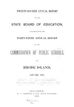 Annual Report of the Board of Education  Together with the     Annual Report of the Commissioner of Public Schools of Rhode Island PDF