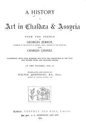 A History of Art in Chaldæa & Assyria: Volume 2