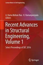Recent Advances in Structural Engineering  Volume 1 PDF