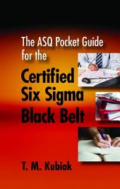 The ASQ Pocket Guide for the Certified Six Sigma Black Belt