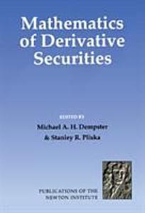 Mathematics of Derivative Securities PDF