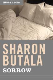Sorrow: Short Story