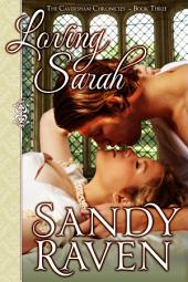 Loving Sarah: The Caversham Chronicles - Book Three