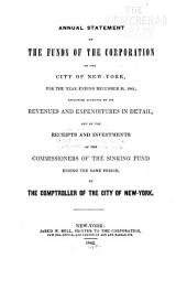 Consolidated Annual Report of the Comptroller of the City of New York for the Fiscal Year ...: Volume 1841