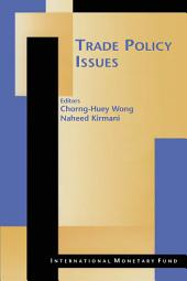 Trade Policy Issues: Volume 763
