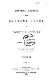 Practice Reports in the Supreme Court and Court of Appeals: Volume 11