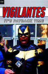 Vigilantes: It's Payback Time