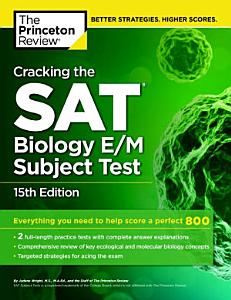 Cracking the SAT Biology E M Subject Test  15th Edition Book