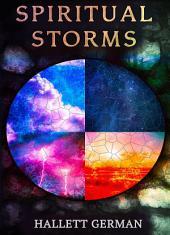 Spiritual Storms