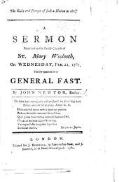 The Guilt and Danger of Such a Nation as This! A Sermon [on Jer. V. 29] Preached Feb. 21, ... the Day Appointed for a General Fast