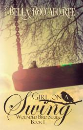 Girl on a Swing: Wounded Bird #1