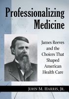 Professionalizing Medicine PDF