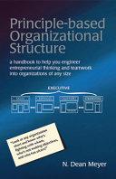 Principle Based Organizational Structure