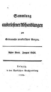 Sammlung auserlesener Abhandlungen zum Gebrauche praktischer Aerzte: Band 2;Band 8