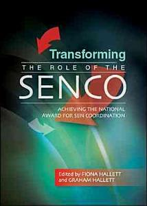 Transforming The Role Of The Senco  Achieving The National Award For Sen Coordination PDF
