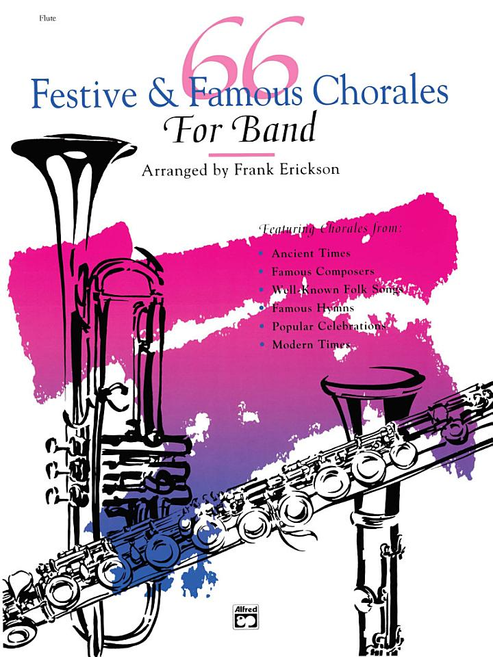 66 Festive and Famous Chorales for Band for Flute