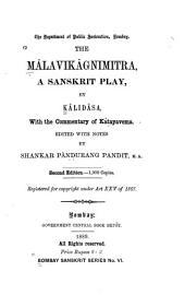 The Mâlavikâgnimitra: A Sanskrit Play by Kâlidâsa