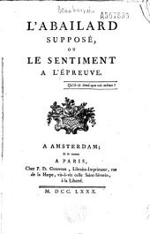 L' Abailard supposé, ou Le Sentiment à l'épreuve (par Fanny de Beauharnais)...