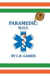 Paramedic: M.O.S.