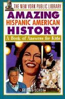 The New York Public Library Amazing Hispanic American History