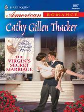 The Virgin's Secret Marriage