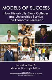 Models of Success: How Historically Black Colleges and Universities Survive the Economic Recession