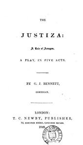 The justiza, a play [in verse].