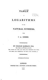 Table of Logarithms of the Natural Numbers, from 1 to 108000