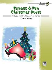 Famous & Fun Christmas Duets, Book 5: 7 Intermediate Duets for One Piano, Four Hands