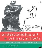 Understanding Art in Primary Schools PDF