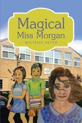 Magical Miss Morgan
