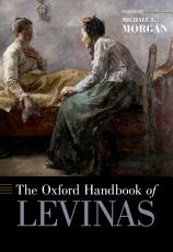 The Oxford Handbook of Levinas PDF