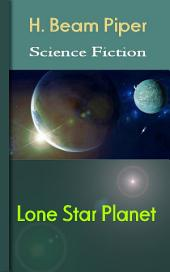 Lone Star Planet: Science Fiction Stories