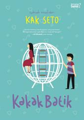 Kakak Batik: Sebuah Novel dari Kak Seto